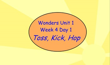 Wonders- Unit 1 Week 4- Flip chart- Slides