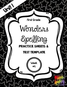 Wonders Unit 1 Week 4 Spelling Review Sheets (S.Malek)