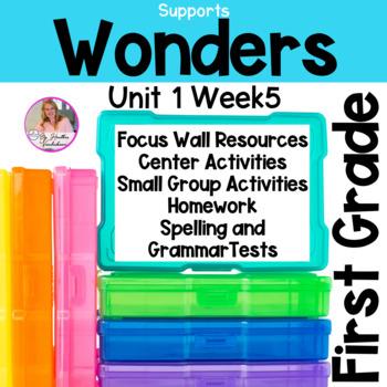 Wonders Unit 1 Week 5 First Grade