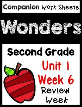 Wonders Unit 1 Week 6 Review Week Centers/Worksheets