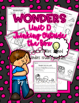 "Wonders Unit 10- ""Thinking Outside the Box"" Activities and Extensions by KL"