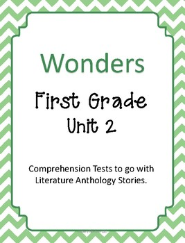 Wonders Unit 2 Comprehension Tests