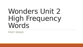 Wonders Unit 2 High Frequency Words