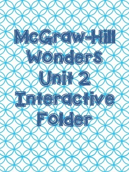 McGraw-Hill Wonders Grade 3 Unit 2 Interactive Reading Notebook