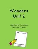 Wonders Unit 2 Question of the Week Sentence Frames