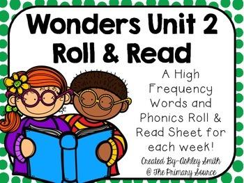 Wonders Unit 2 Roll & Read