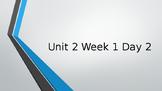 Wonders Unit 2 Week 1 Day 2