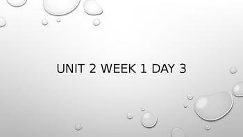 Wonders Unit 2 Week 1 Day 3