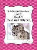 Wonders Unit 2: Week 1 Focus Wall