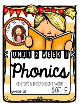 Wonders Unit 2 Week 1 Phonics- Short E