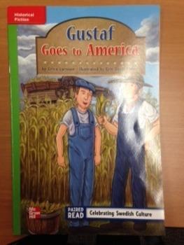 3rd Grade Wonders Unit 2 Week 2 On Level Reader Gustaf Goes to America Response