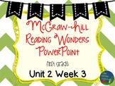 Wonders Unit 2 Week 3 PowerPoints
