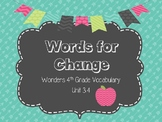 """4th Grade Wonders Unit 3.4 Vocabulary Words for """"Words for Change"""""""