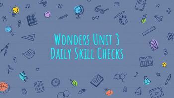 Wonders Unit 3 Daily Skill Checks