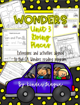 "Wonders Unit 3- ""Going Places"" Activities and Extensions by KL"
