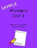 Wonders Unit 3 Question of the Week Sentence Frames Sample
