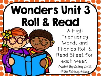 Wonders Unit 3 Roll and Read