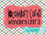 Wonders Unit 3 Vocabulary Word Cards (2nd Grade)
