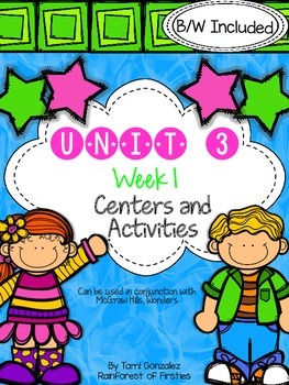 Wonders Unit 3 Week 1 Literacy Centers