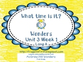 Wonders Unit 3 Week 1 Long A