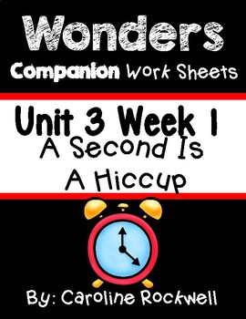 Wonders Unit 3 Week 1 Worksheets/Centers. A Second Is Hiccup. First Grade.