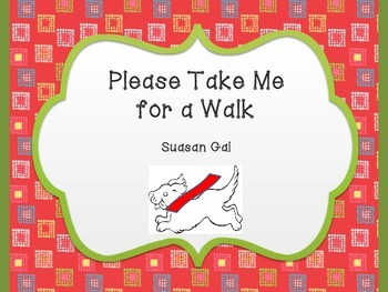 McGraw Hill Wonders Kindergarten Unit 3 Week 3 - Please Take Me For A Walk