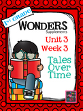 1st Grade Wonders - Unit 3 Week 3 - Tales Over Time