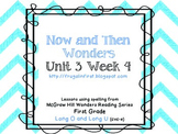 Wonders Unit 3 Week 4: Long O and Long U