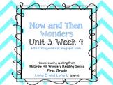 Wonders Unit 3 Week 4: Long O and Long U