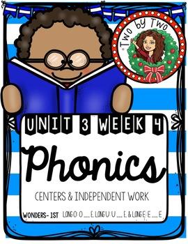 Wonders Unit 3 Week 4 Phonics: Long o: o_e, Long u: u_e, Long e: e_e