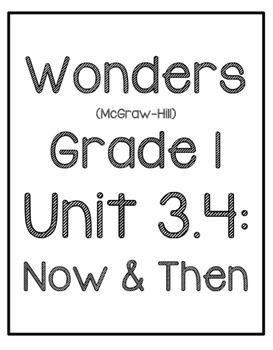 Wonders G1 Unit 3.4: Now & Then Reproducibles