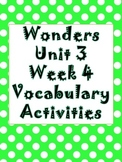 Wonders Unit 3, Week 4 Vocabulary Activity Set