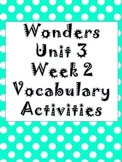 Wonders Unit 3 , week 2 Vocabulary Set