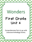 Wonders Unit 4 Comprehension Tests- First Grade