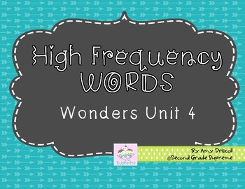 Wonders Unit 4 High Frequency Words (2nd Grade)