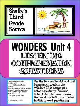 Wonders--Unit 4 Listening Comprehension