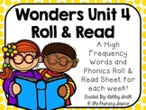 Wonders Unit 4 Roll and Read