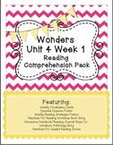 Wonders Unit 4 Week 1 Reading Comprehension Pack