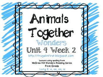 Wonders Unit 4 Week 2: Long E (ee, ea, ie)