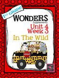 1st Grade Wonders - Unit 4 Week 3 - In the Wild