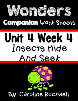 Wonders Unit 4 Week 4 Worksheets/Centers. First Grade.