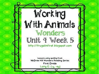 Wonders Unit 4 Week 5: Long E (y, ey)