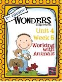 1st Grade Wonders (2014) - Unit 4 Week 5 - Working With Animals