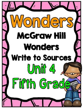 Wonders Unit 4 Write to Sources