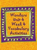 Wonders Unit 4, week 4 Vocabulary activities set