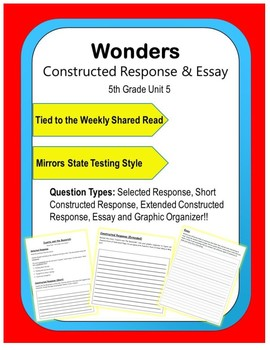 Wonders – Unit 5 (5th) Constructed Response Practice