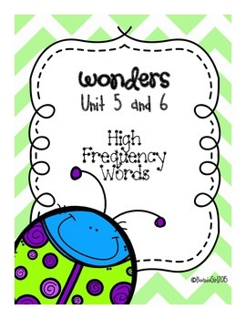 Wonders Unit 5 & 6 High Frequency Words