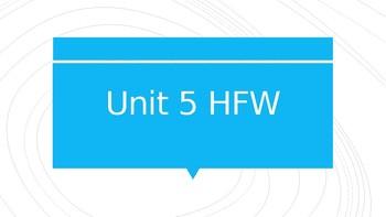 Wonders Unit 5 HFW