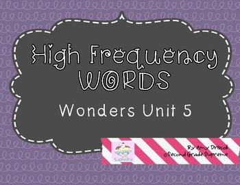 Wonders Unit 5 High Frequency Words (2nd Grade)