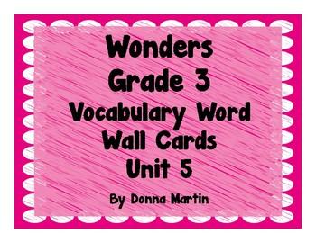 Wonders Grade 3 Unit 5 Vocabulary Word Wall Cards